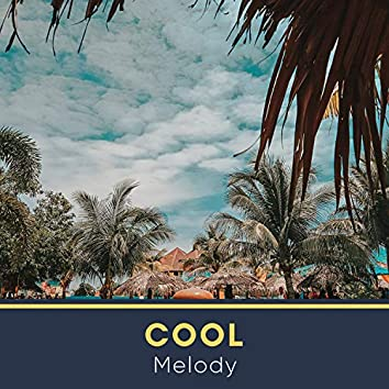 # Cool Melody