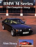 BMW M Series: The Complete Story (Crowood AutoClassic S.)