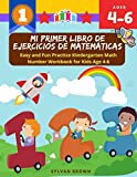 Mi primer libro de ejercicios de matemáticas- Easy and Fun Practice...