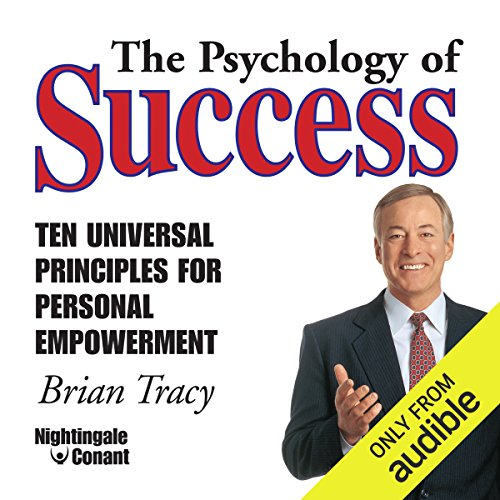 The Psychology of Success     Ten Universal Principles for Personal Empowerment              Written by:                                                                                                                                 Brian Tracy                               Narrated by:                                                                                                                                 Brian Tracy                      Length: 3 hrs and 54 mins     1 rating     Overall 5.0