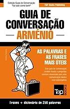 Guia de Conversação Português-Arménio e mini dicionário 250 palavras