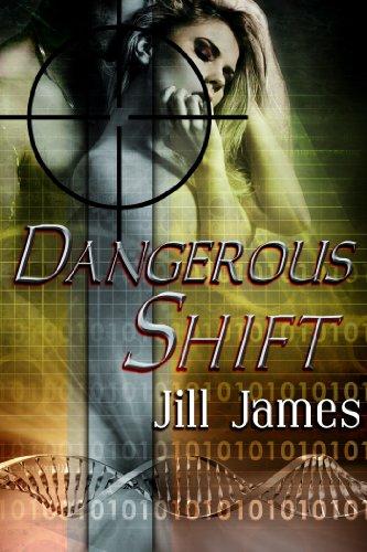 Book: Dangerous Shift by Jill James