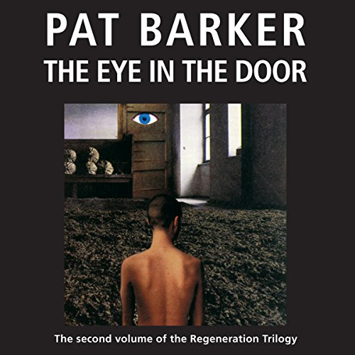 The Eye in the Door: The Regeneration Trilogy, Book 2 cover art
