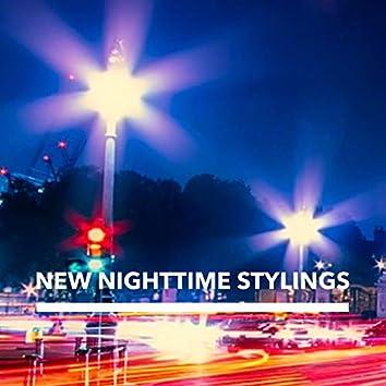 New Nighttime Stylings