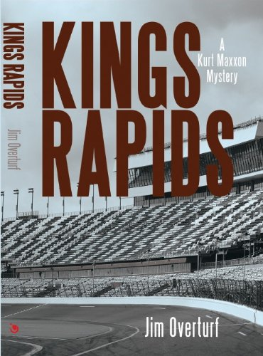 Kings Rapids: A Kurt Maxxon Mystery (English Edition)