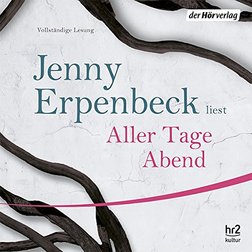 Aller Tage Abend                   By:                                                                                                                                 Jenny Erpenbeck                               Narrated by:                                                                                                                                 Jenny Erpenbeck                      Length: 7 hrs and 58 mins     3 ratings     Overall 4.7