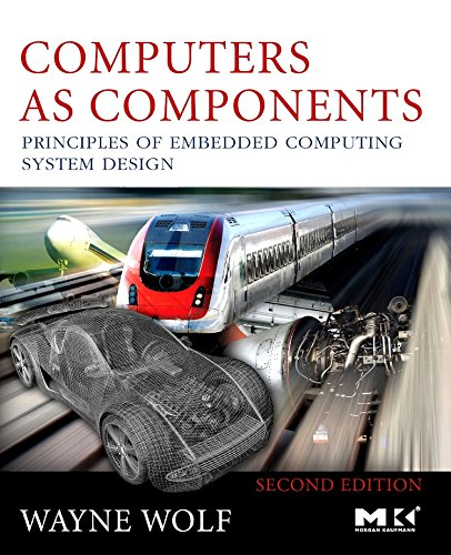 Computers as Components: Principles of Embedded Computing...