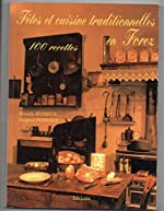 Fetes et cuisine traditionnelles en forez de Mireille busseuil suzanne pommier