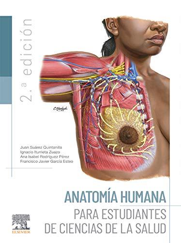 Anatomía humana para estudiantes de ciencias de la salud