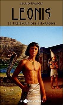 Le Talisman des pharaons - Book #1 of the Leonis