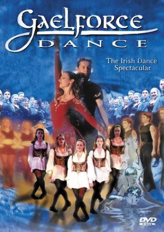 Gaelforce Dance: The Irish Dance Spectacular