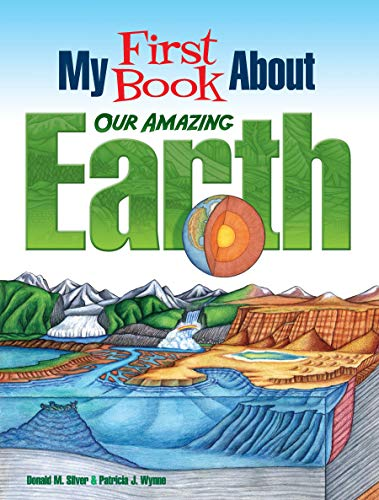 Compare Textbook Prices for My First Book About Our Amazing Earth Dover Children's Science Books Illustrated Edition ISBN 9780486833064 by Wynne, Patricia J.,Silver, Donald M.