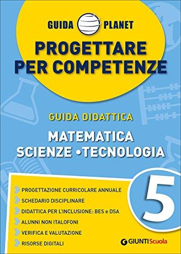 progettare per competenze matematica scienze tecnologia 5
