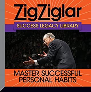 Master Successful Personal Habits     Success Legacy Library              By:                                                                                                                                 Zig Ziglar,                                                                                        Tom Ziglar                               Narrated by:                                                                                                                                 Zig Ziglar,                                                                                        Tom Ziglar                      Length: 8 hrs and 48 mins     120 ratings     Overall 4.8