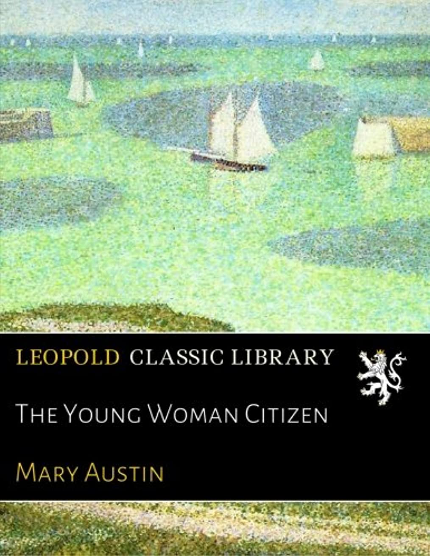 ロバ肉屋攻撃的The Young Woman Citizen