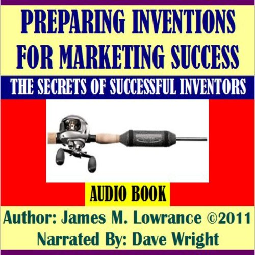 Preparing Inventions for Marketing Success audiobook cover art