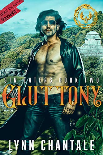 Gluttony: It all begins with Gluttony. (Sin-Eaters Book 2) Kindle Edition by Lynn Chantale