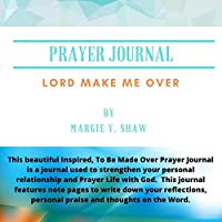 Prayer Journal Lord Make Me Over (2)