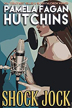 Shock Jock  A Maggie Killian Texas-to-Wyoming Short Story   A What Doesn't Kill You Short Story  A What Doesn t Kill You World