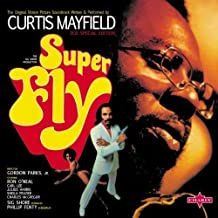 Super Fly Original Soundtrack by Curtis Mayfield