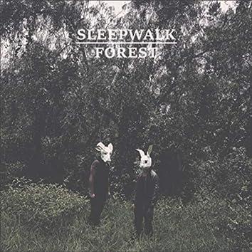 Sleepwalk Forest