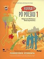 Hurra!!! Po Polsku: Student's Textbook Volume 1