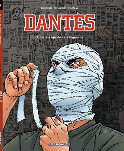 Dantès - tome 3 - Le visage de la vengeance