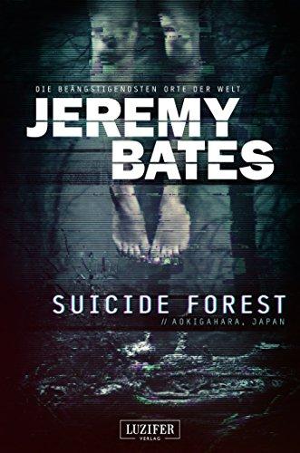 SUICIDE FOREST (Die beängstigendsten Orte der Welt): Horrorthriller