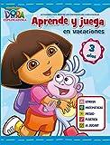 Aprende y juega en vacaciones (Dora la exploradora. Cuadernos de vacaciones 3 años)
