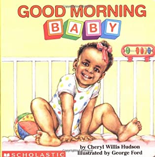 Good Morning, Baby (What-A-Baby Series)