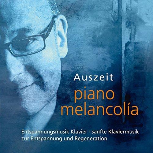 Auszeit - Entspannungsmusik Klavier, sanfte Klaviermusik zur Entspannung und Regeneration, part III