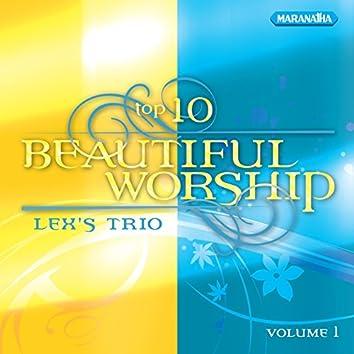 Top 10 Beautiful Worship, Vol.1