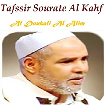 Tafssir Sourate Al Kahf (Quran)