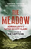The Meadow: Terrorism, Kidnapping and Conspiracy in Paradise