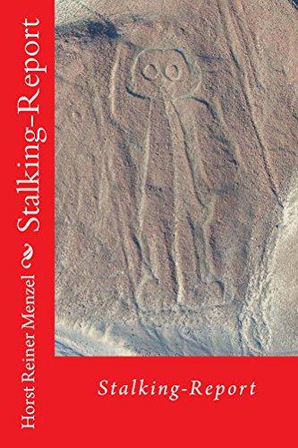 Stalking-Report: Grenzbereiche