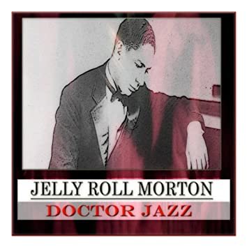 Doctor Jazz (100 Original Tracks - Remastered)