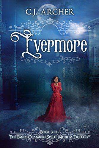 Evermore (Emily Chambers Spirit Medium Book 3) (English Edition)