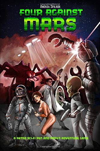 Four Against Mars: A Retro Sci-Fi Pen and Paper Adventure Game