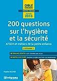 200 questions sur l'hygiène et la sécurité - ATSEM et diplômes de la petite enfance