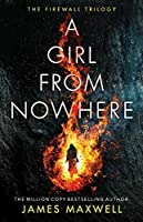 A Girl From Nowhere (The Firewall Trilogy)