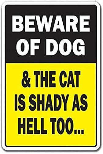 Beware Dog & Cat is Shady Bromas de animales Estacionamiento Cartel de hierro Cartel de puerta de pared de hojalata Cartel de chapa de acero Cartel de pared Decoraciones artísticas,30x40cm