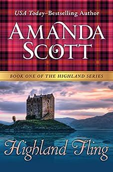 Highland Fling (The Highland Series Book 1) by [Amanda Scott]