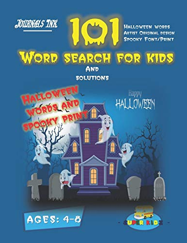 101 Word Search For Kids: SUPER KIDZ Brand. Children - Ages 4-8 (US Edition). Halloween custom art and letters interior. 101 word searches with ... (SuperKidz - Word Search for Kids, Band 1)