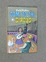 Come to the Circus (Rewards) by Enid Blyton (1974-08-03)