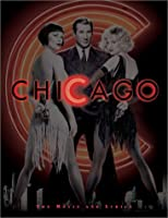 Chicago: The Movie and Lyrics (Newmarket Pictorial Moviebook)