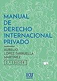 Manual de derecho internacional privado. 3ª ed. (ECU)