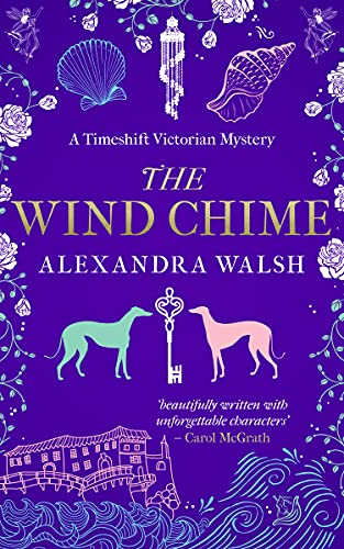 The Wind Chime: A Timeshift Victorian Mystery (Timeshift Victorian Mysteries Book 1)