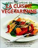 L'encyclopédie de la cuisine végétarienne - Manise - 10/04/2001