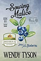 Sowing Malice (Greenhouse Mystery)