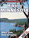 Hiking Minnesota (America s Best Day Hiking Series)